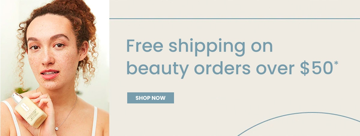 Free shipping on beauty orders over $50*