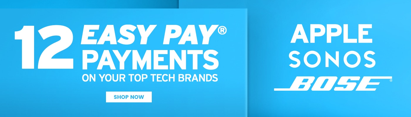 12 Easy Pay Payments on your top tech brands