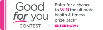 Good for You Contest