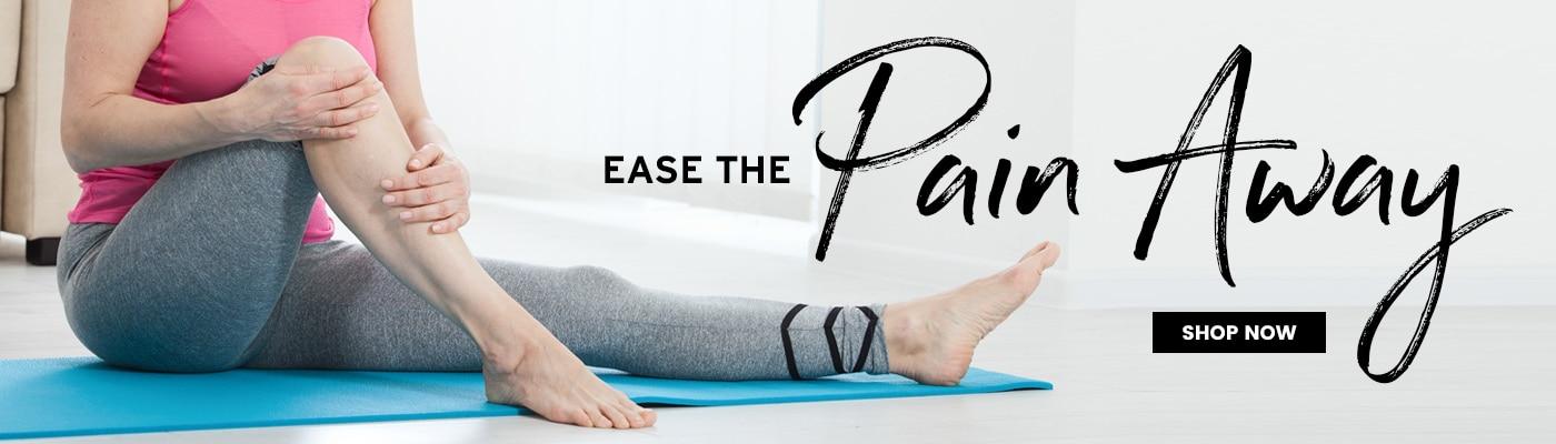 Ease the Pain Away - Shop Pain management