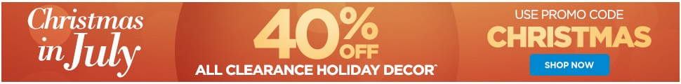 Christmas in July - Save 40% off all clearance holiday decor