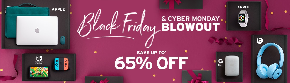 Black Friday & Cyber Monday Blowout