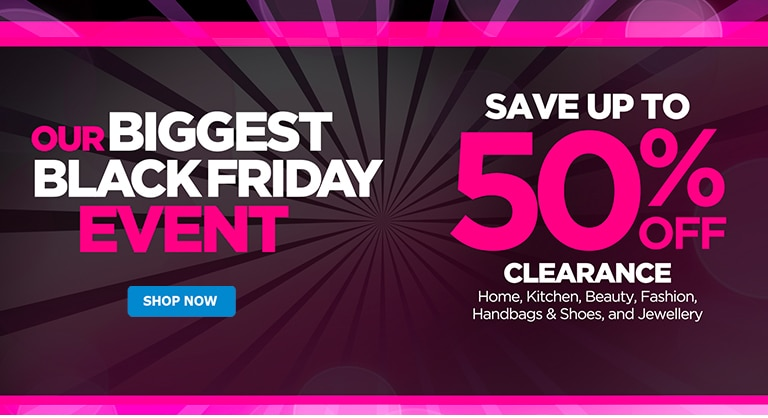 Black Friday Up to 50% off House & Home Clearance