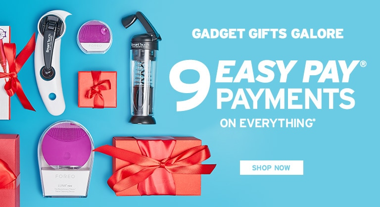Gadget Gifts Galore 9 Easy Pay Payments on Everything