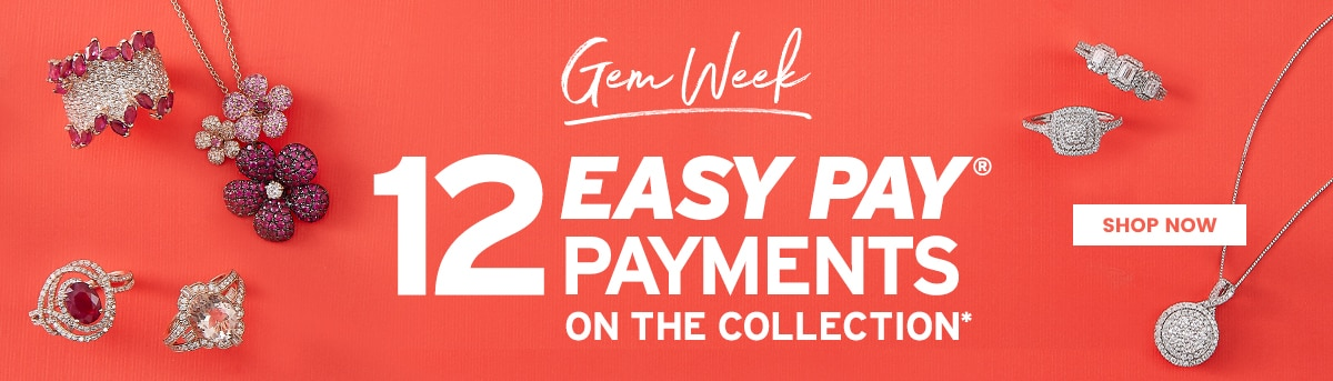Gem Week 12 Easy Pay Payment on the collection