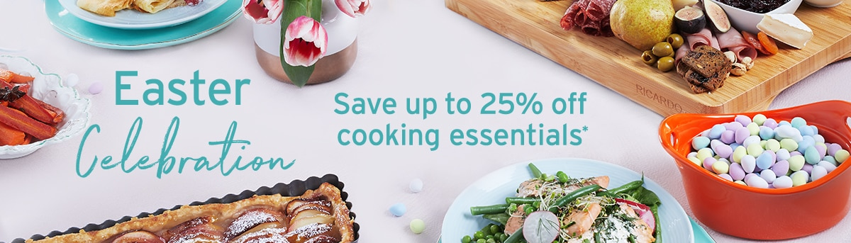 Easter Celebration: Save up to 25% off Cooking Essentials