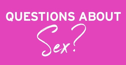 Questions About Sex?